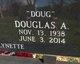 """Douglas A. """"Doug"""" Deavers"""