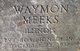 Profile photo:  Waymon Meeks