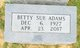Betty Sue <I>Keen</I> Adams