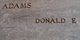 Donald E. Adams