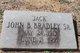 "John B ""Jack"" Bradley, Sr"