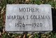 "Martha T. ""Mattie"" <I>Hays</I> Coleman"