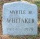 Myrtle M. Whitaker