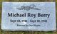 Profile photo:  Michael Roy Berry