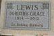 Dorothy Grace <I>Brazier</I> Lewis