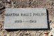 Martha <I>Ralls</I> Philips