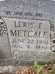 Profile photo:  Lewis E. Metcalfe