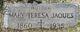 Mary Teresa <I>Crommer</I> Jaques