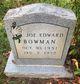Joe Edward Bowman
