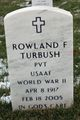 Rowland F Turbush