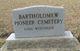 Bartholomew Pioneer Cemetery