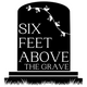 Six Feet Above The Grave