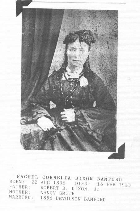 Rachel Cornelia Aunt Rachel <i>Dixon</i> Bamford