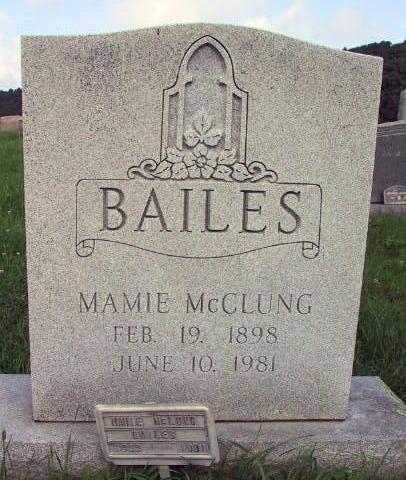 Mamie <i>McClung</i> Bailes