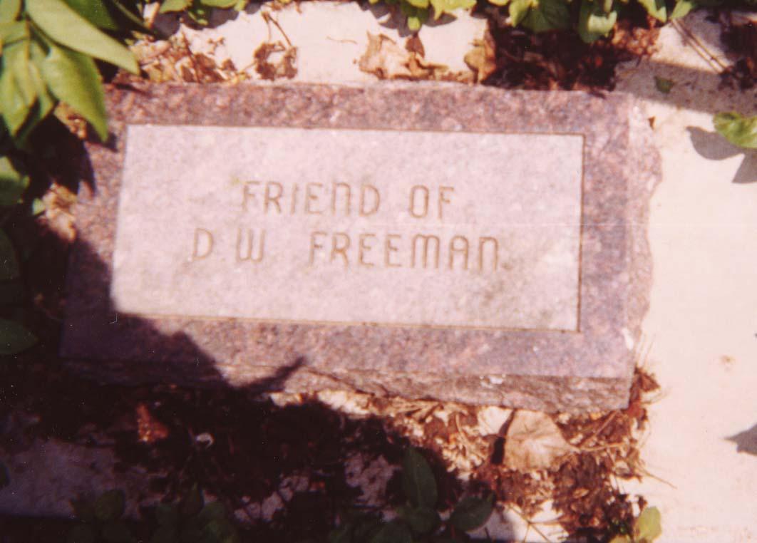 Friend of D. W. Freeman
