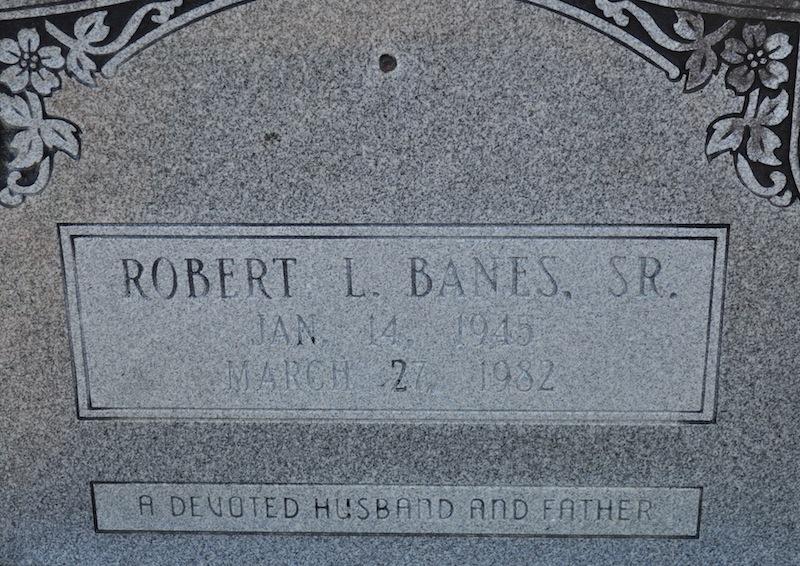 Robert Louis Banes, Sr