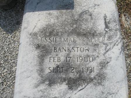 Bessie Mae <i>Waller</i> Bankston