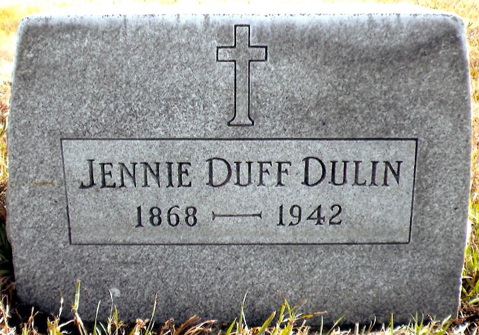 Jane Agnes Jennie <i>Dolan Duff</i> Dulin