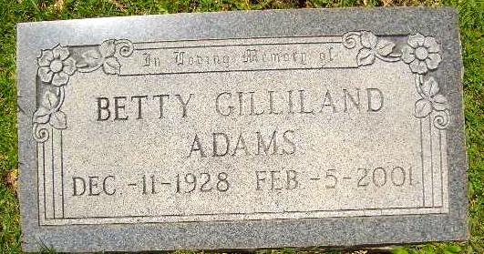 Betty <i>Gilliland</i> Adams