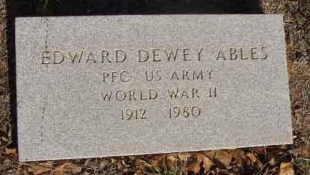 Edward Dewey Ables