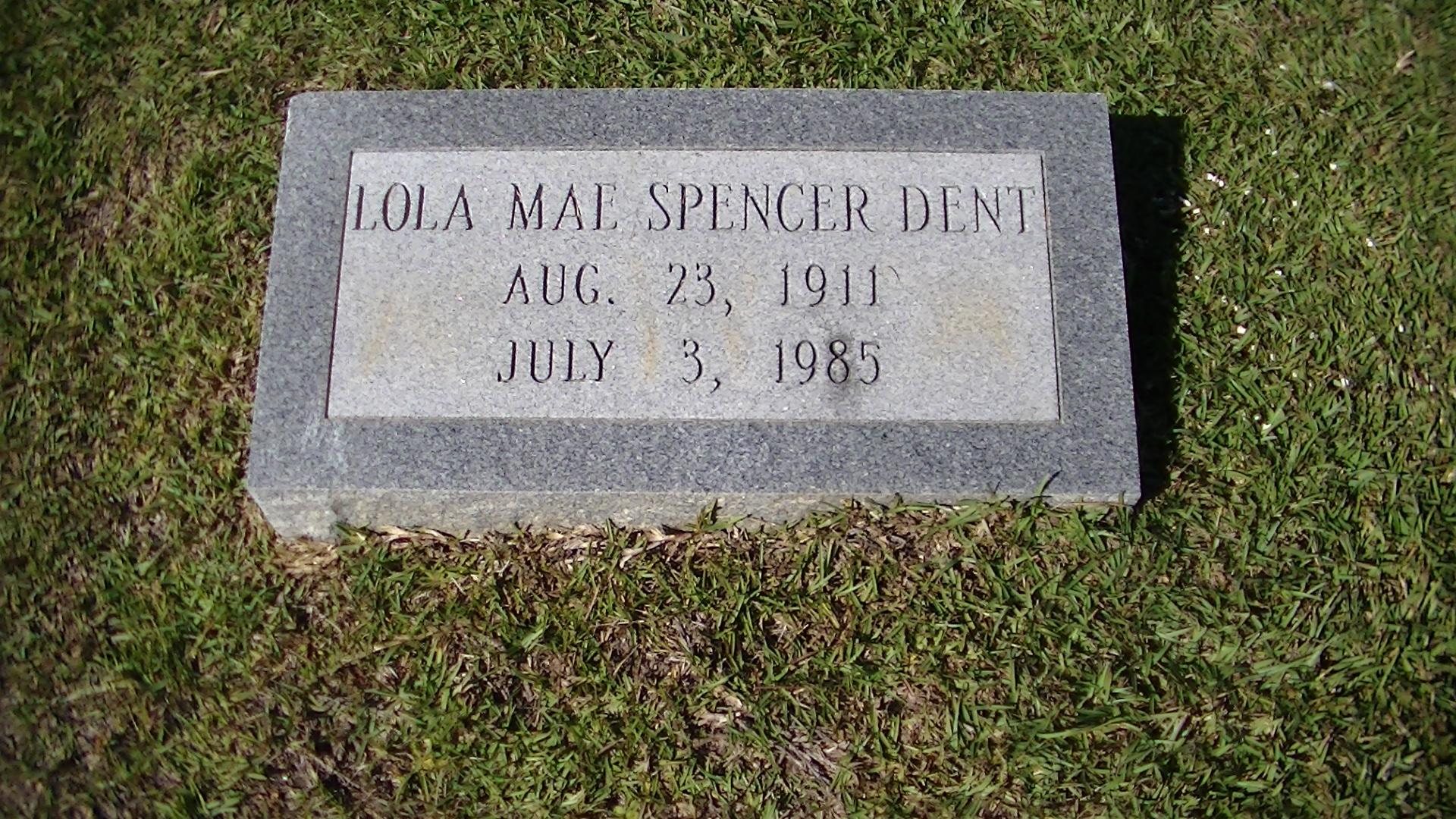 Lola Mae <i>Spencer</i> Dent