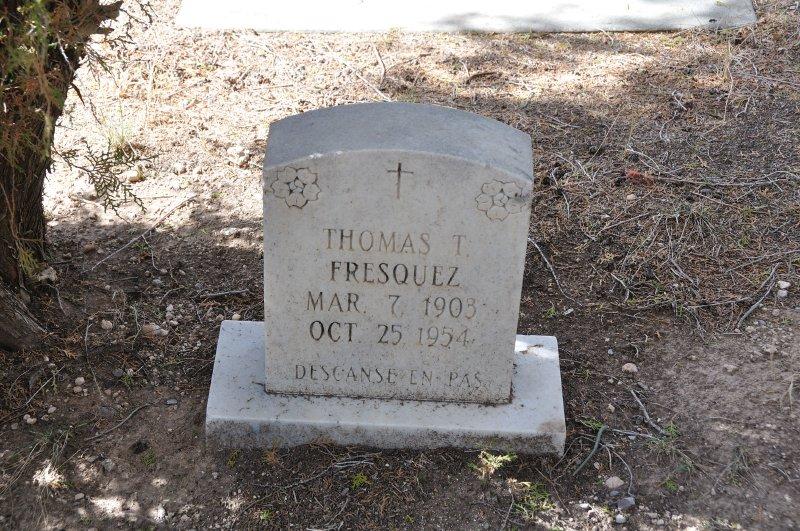 Thomas T Fresquez