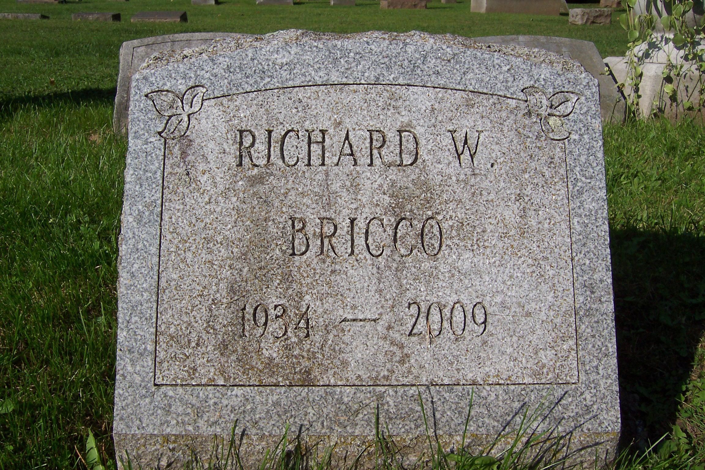 Richard W. Bricco