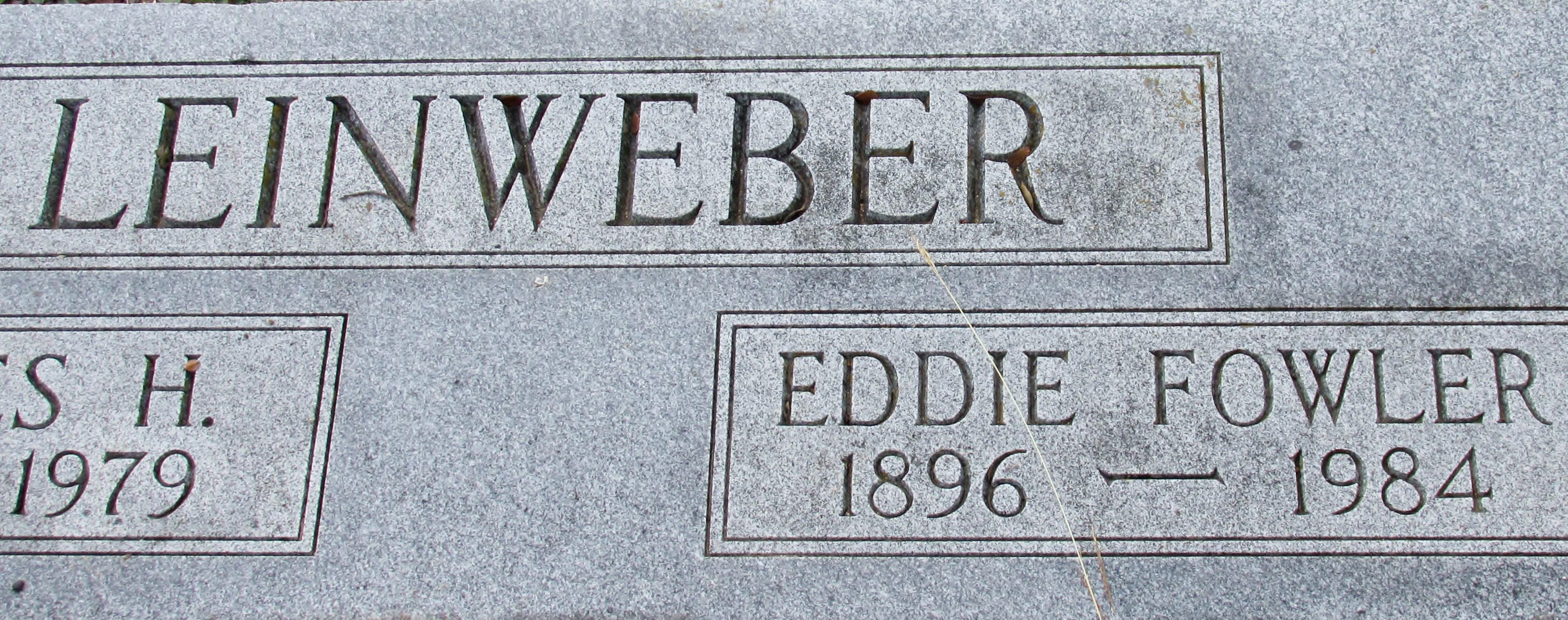 Eddie <i>Fowler</i> Leinweber