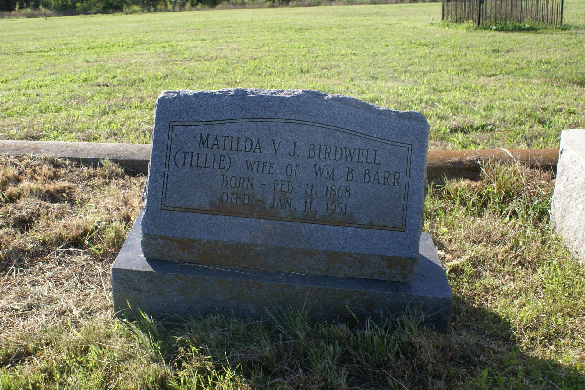 Matilda V. Tillie <i>Birdwell</i> Barr