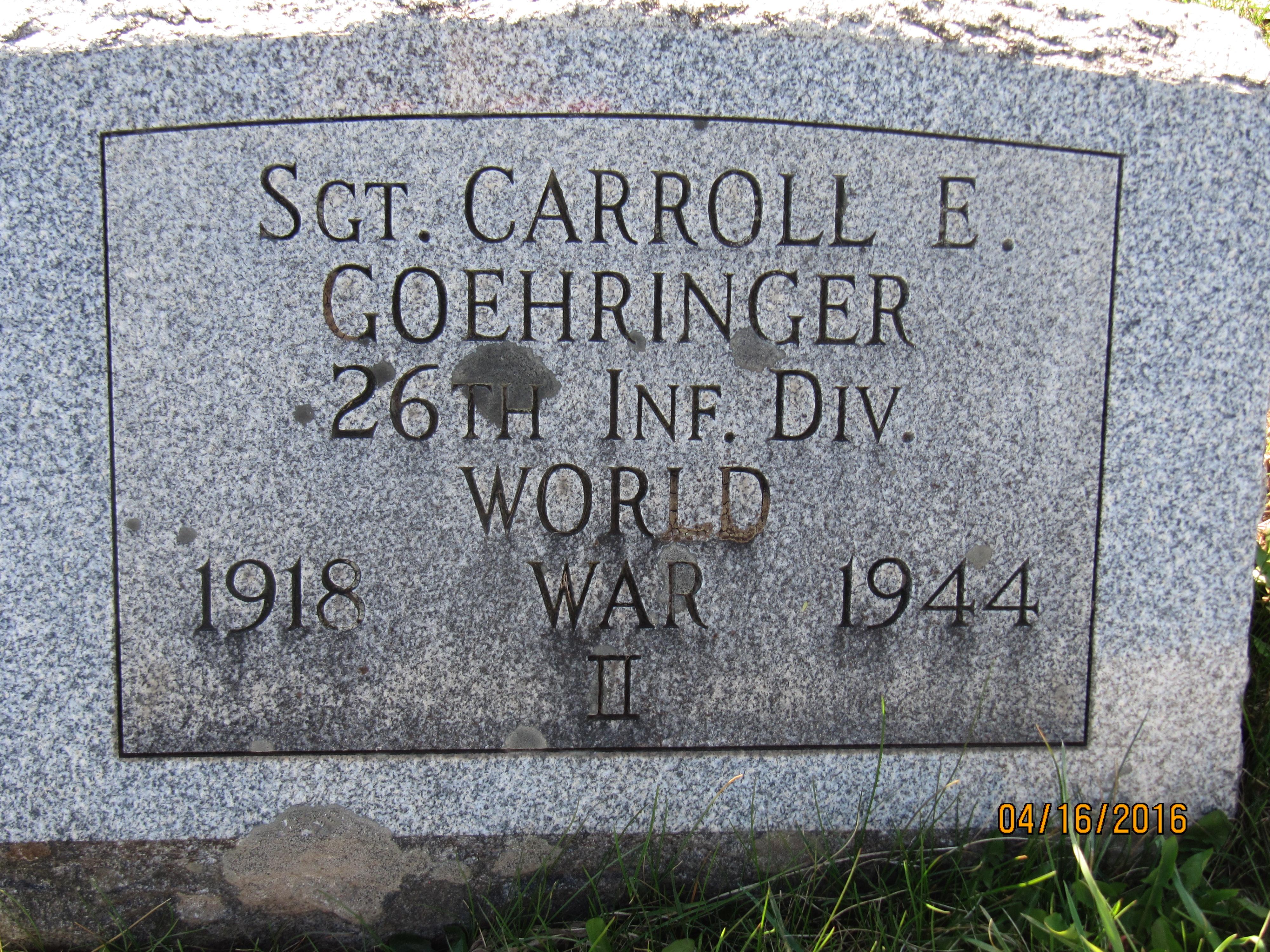 Sgt Carroll E Goehringer