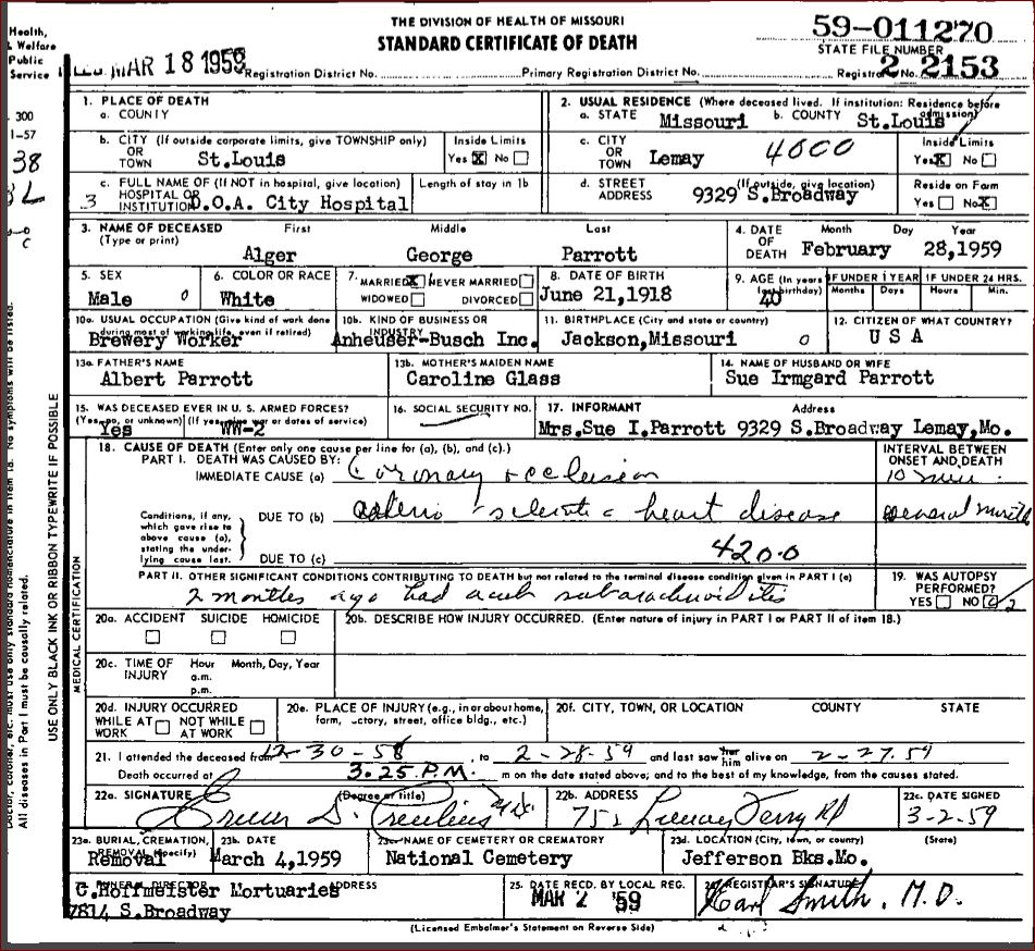 Alger george parrott 1918 1959 find a grave memorial missouri death certificate 59 011270 alger george parrott male white married wife sue irmgard parrott father albert parrott mother caroline glass date aiddatafo Images