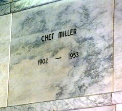 """Chester """"Chet"""" Miller"""