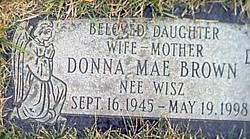 Donna Mae <I>Wisz</I> Brown