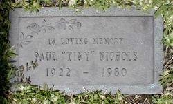 """Paul """"Tiny"""" Nichols"""