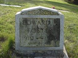Edward R Foster