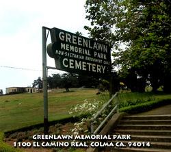 Greenlawn Memorial Park In Colma California Find A Grave Cemetery