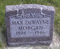 Max DeWayne Morgan