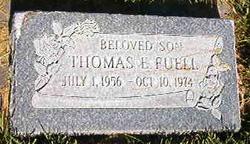 Thomas E Fuell