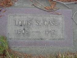 Louis S. Case