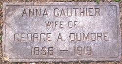 Anna <I>Gauthier</I> Dumore