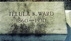 Telula <I>K</I> Ward