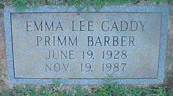 Emma Lee Primm <I>Gaddy</I> Barber
