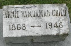 Annie <I>Vardaman</I> Child