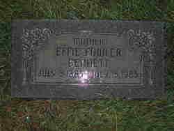 Effie <I>Fowler</I> Bennett