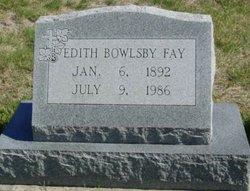 Edith <I>Bowlsby</I> Fay