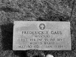 Frederick E Gaus