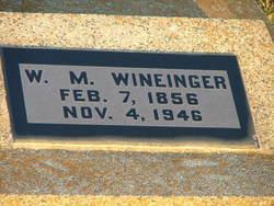 William M Wineinger