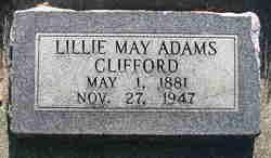 Lillie May <I>Adams</I> Clifford