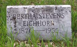 Bertha <I>Stevens</I> Eichhorn