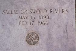 Sallie Annette <I>Griswold</I> Rivers